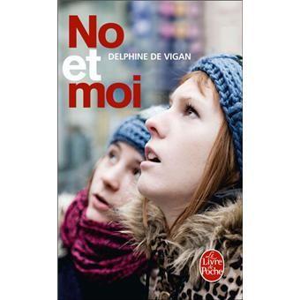 De Vigan, Delphine. No et moi, LGF, 2009. MOTS CLÉS : adolescence / amitié / contemporain / littérature jeunesse / pauvreté / roman / sans-abris / société / solitude