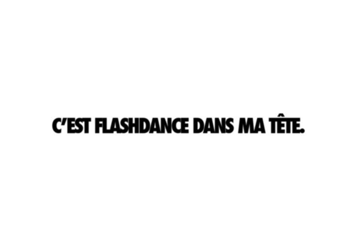 /C'est Flashdance dans ma tête - Adieu et à demain/