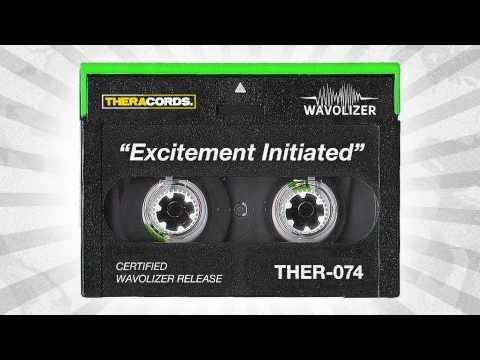 Wavolizer - Excitement Initiated