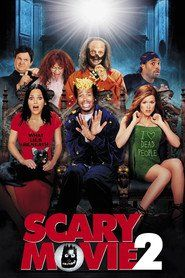 Scary Movie 2: Otra película de miedo (2001)