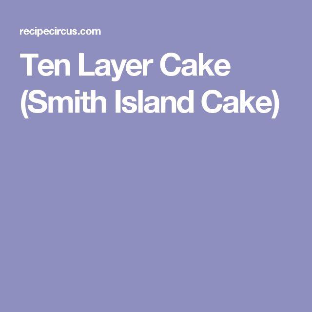 Ten Layer Cake (Smith Island Cake)