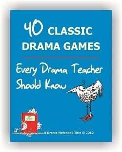 Drama Games for Kids and Teens — Drama Notebook
