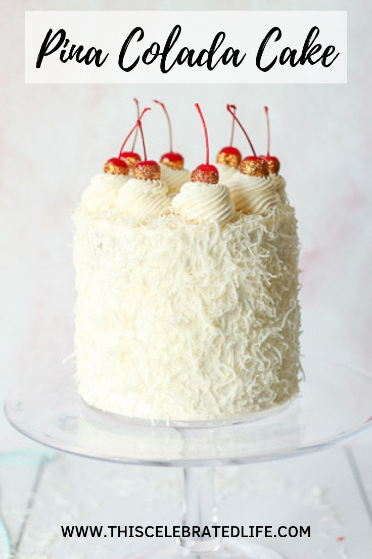 PINA COLADA CAKE DESSERT RECIPES PINA COLADA CAKE CAKE