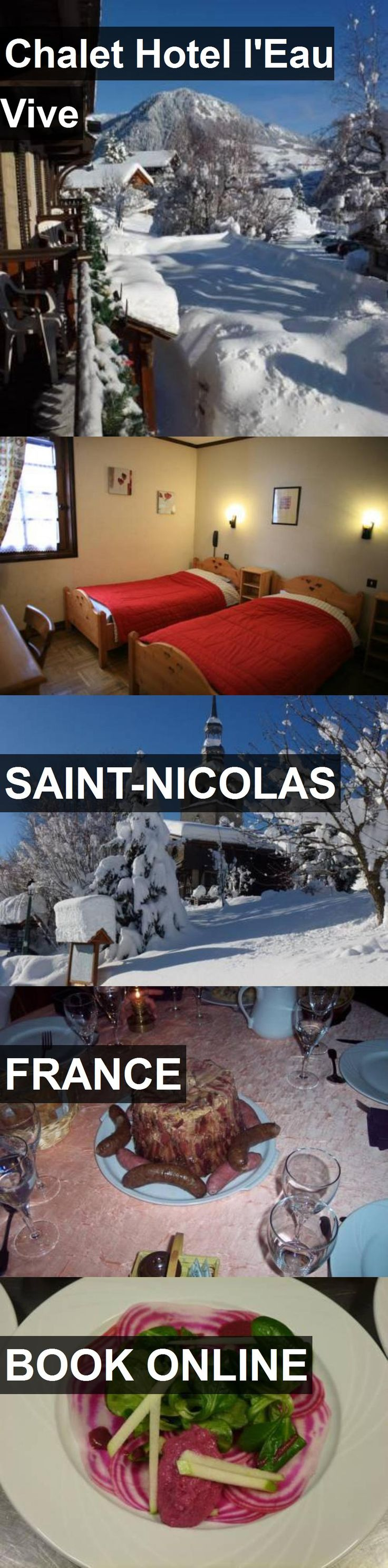 Chalet Hotel l'Eau Vive in Saint-Nicolas, France. For more information, photos, reviews and best prices please follow the link. #France #Saint-Nicolas #travel #vacation #hotel