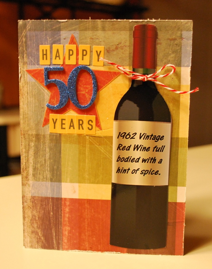 101 best cards birthday wine images on pinterest happy b day card wine bottle 50 years birthday card cute to do on wine bottle labels m4hsunfo
