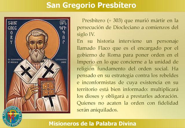 MISIONEROS DE LA PALABRA DIVINA: SANTORAL - SAN GREGORIO PRESBÍTERO