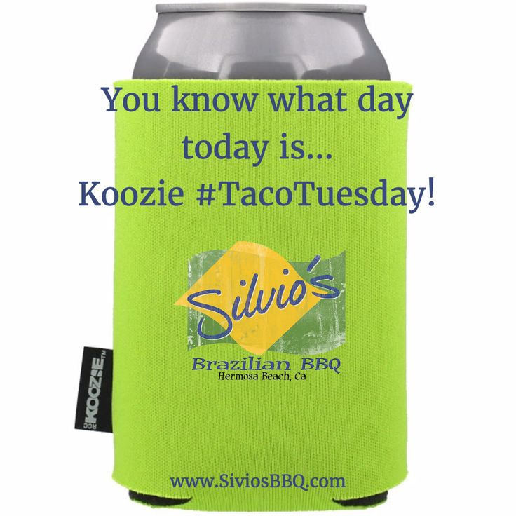 You know what day today is...Koozie #TacoTuesday! $2 off all #CraftBeer cans & #Free #Koozie & 3 #Tacos for $10.