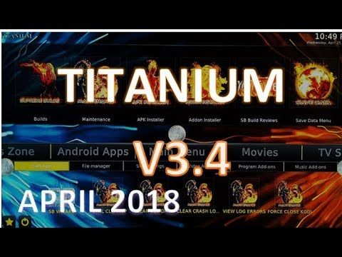 Titanium Kodi Build v 3 4 Update, Customize, Install, Add Exodus