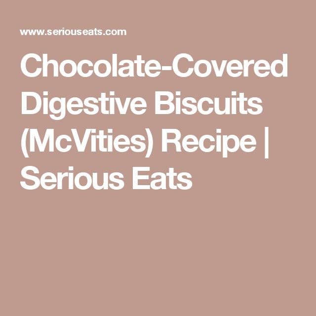 Chocolate-Covered Digestive Biscuits (McVities) Recipe | Serious Eats