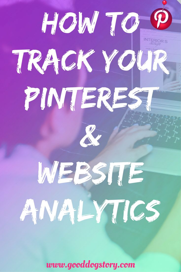 How to Track Your Pinterest & Website Analytics | Take your Pinterest marketing to the next level and access a whole new wave of popularity!