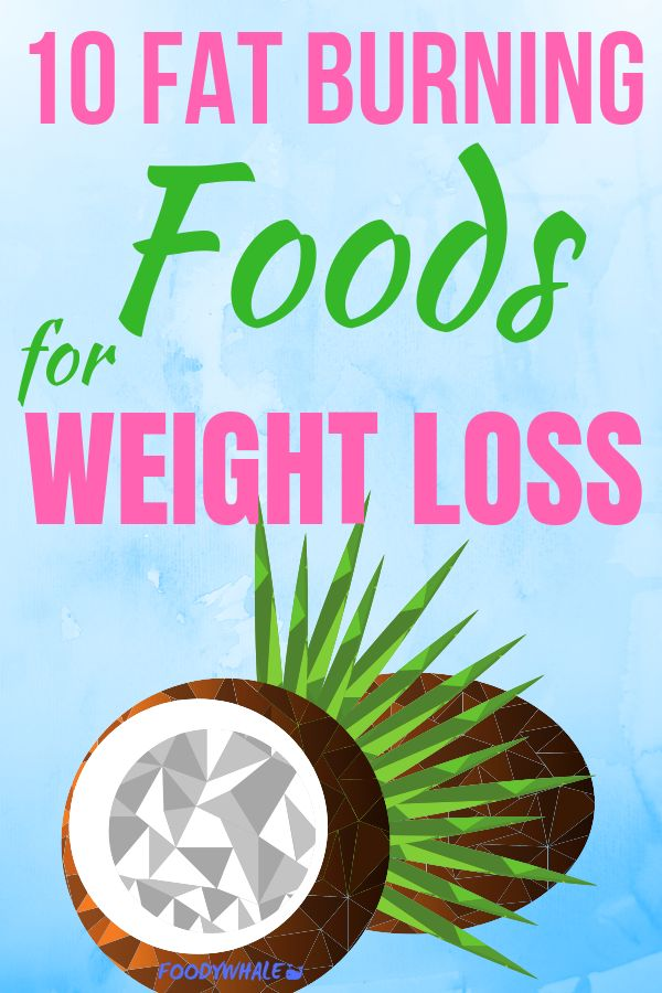 The top 10 fat burning foods for weight loss. Losing weight fast can be done by eating the right meals and foods. This is especially for women and includes snacks to speed up the metabolism for weightloss.