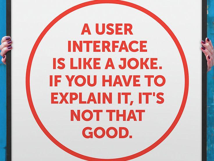 A user interface is like a joke...