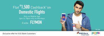 Makemytrip App- Get flat Rs 1500 cashback on booking Domestic flight tickets via ICICI bank Cards
