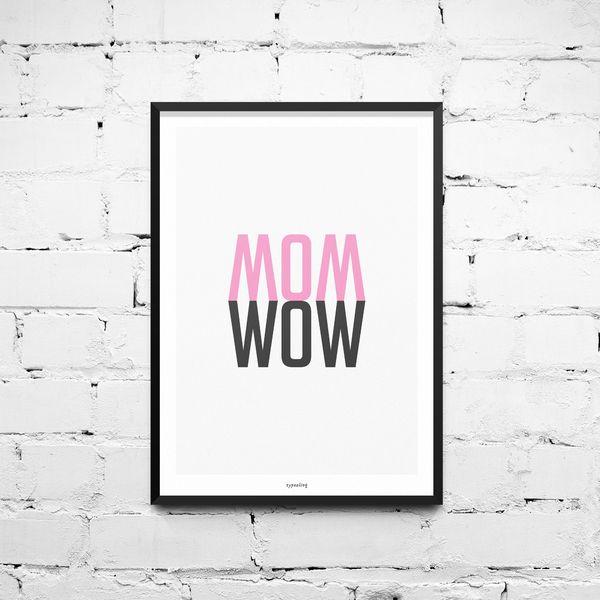 Mom wow. manchmal reichen wenige Worte um viele gefühle auszudrücken. Typografie Kunstdruck als Hingucker >> Print mit Spruch, Mama // mom art print via DaWanda.com