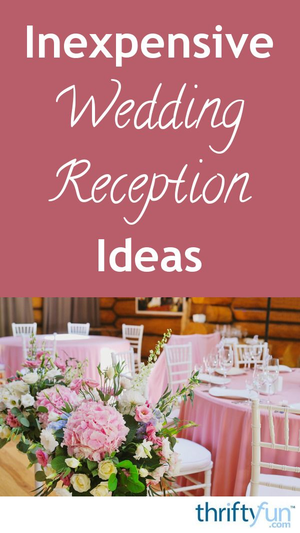 Wedding Planning Gifts For Bride: Inexpensive Wedding Reception Ideas