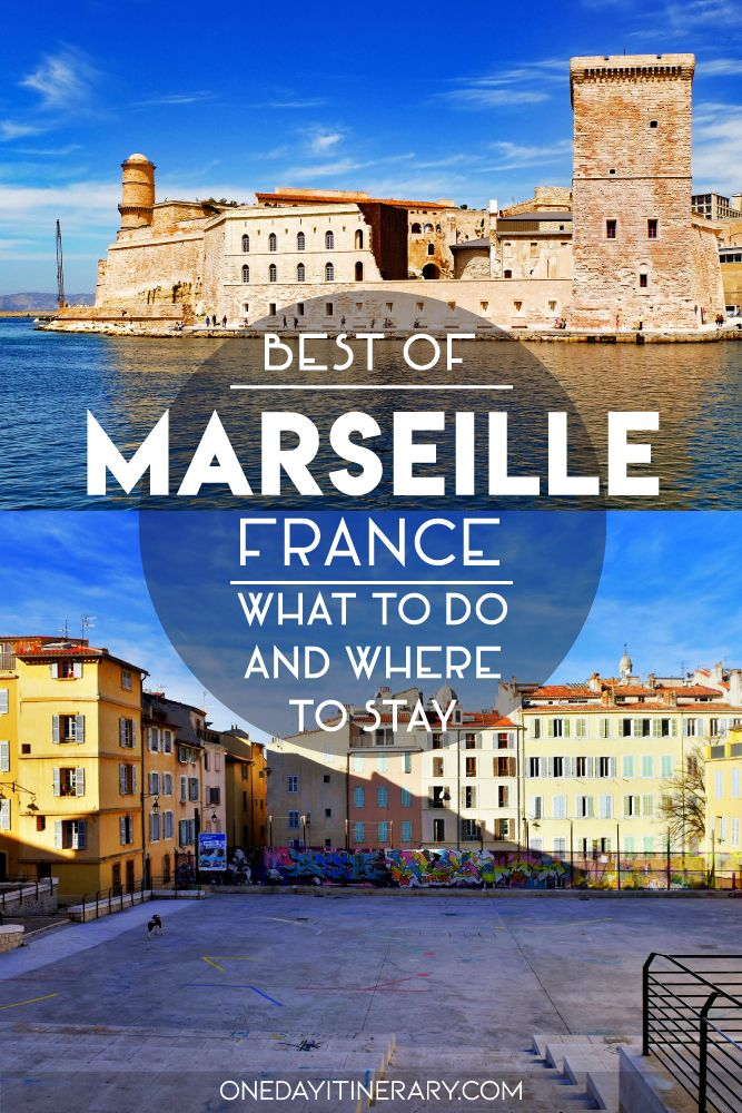 One Day In Marseille Guide Top Things To Do Marseille