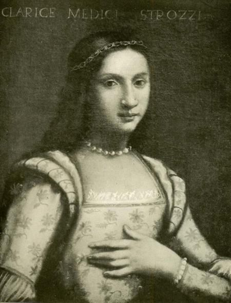 Clarice de' Medici (1493-1528), was the daughter of Piero di Lorenzo de' Medici aka Piero the Unfortunate, and Alfonsina Orsini. In 1508 she married Filippo Strozzi the Younger and they had ten children.