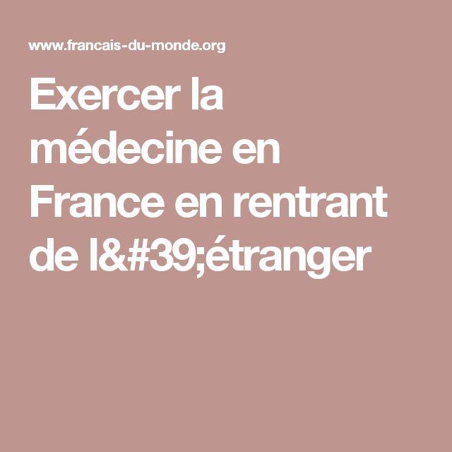 Exercer la médecine en France en rentrant de l'étranger