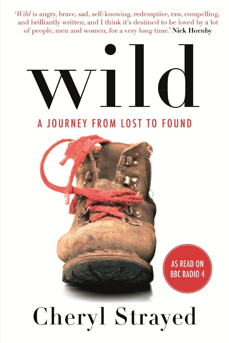 Wild, Cheryl Strayed: 'It had only to do with how it felt in the wild. With what it was liketo walk for miles for no reason other than to witness the accumulation of trees and meadows, mountains and deserts, streams and rocks, rivers and grasses, sunrises and sunsets. the experience was powerful and fundemental'. Unbelievably in awe of the powerhouse that is Cheryl. Honesty and then some.