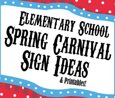 Elementary School Spring Carnival Sign Ideas - Free Printables (20 page PDF) of signs, banners, and flyers for your SCHOOL CARNIVAL!  Food menu and other signs you can use as-is, write on with sharpie or edit yourself on your computer.  Enjoy!