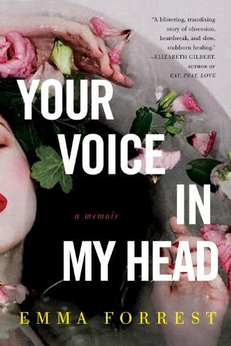 Your Voice in My Head: A Memoir  by Emma Forrest http://www.amazon.com/dp/1590515404/ref=cm_sw_r_pi_dp_wm4Zsb106148W0D4