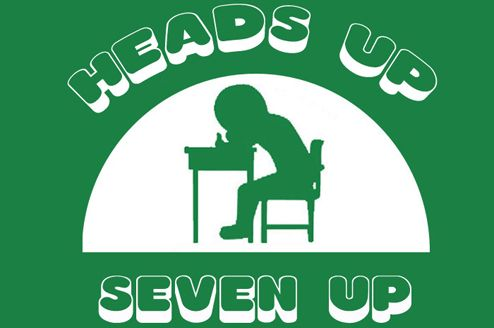 heads up, seven up!