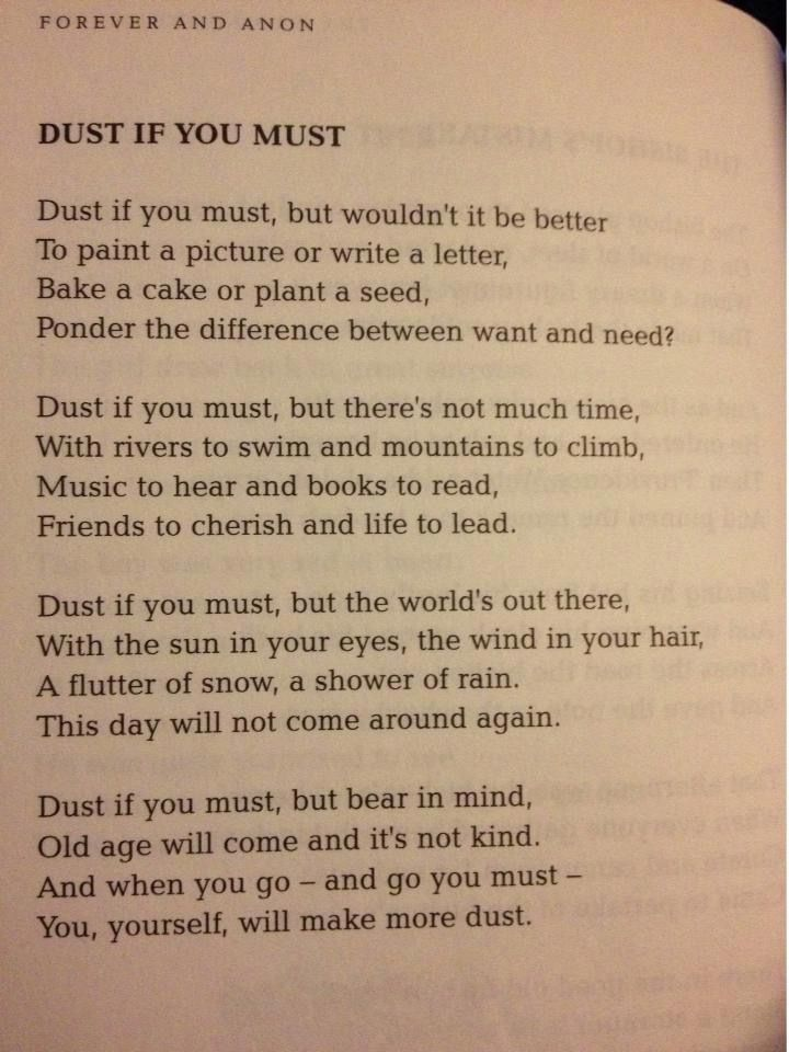 Dust If You Must A poem written
