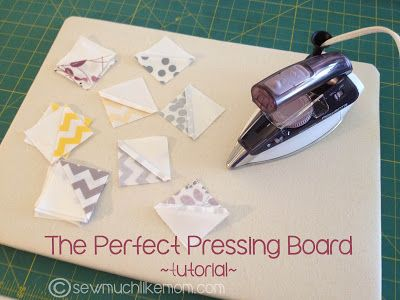 Sew Much Like Mom: Perfect Pressing Boards: A DIY Tutorial---I will be making one of these soon.