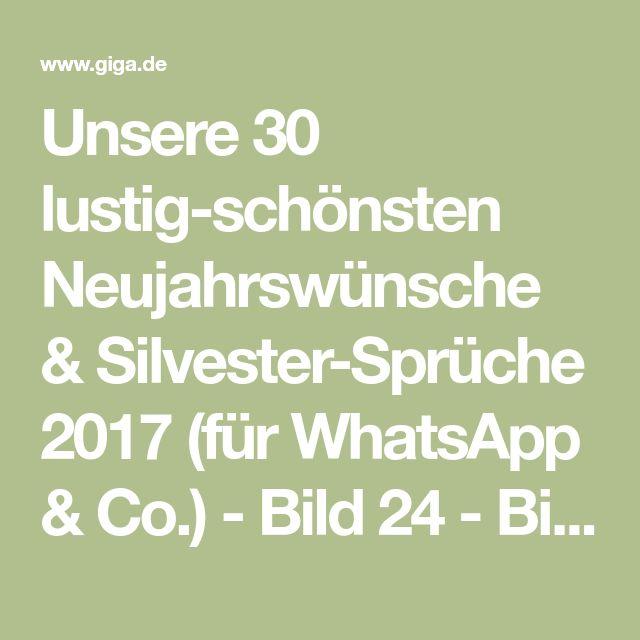 Unsere 30 lustig-schönsten Neujahrswünsche & Silvester-Sprüche 2017 (für WhatsApp & Co.) - Bild 24 - Bilderserie - GIGA