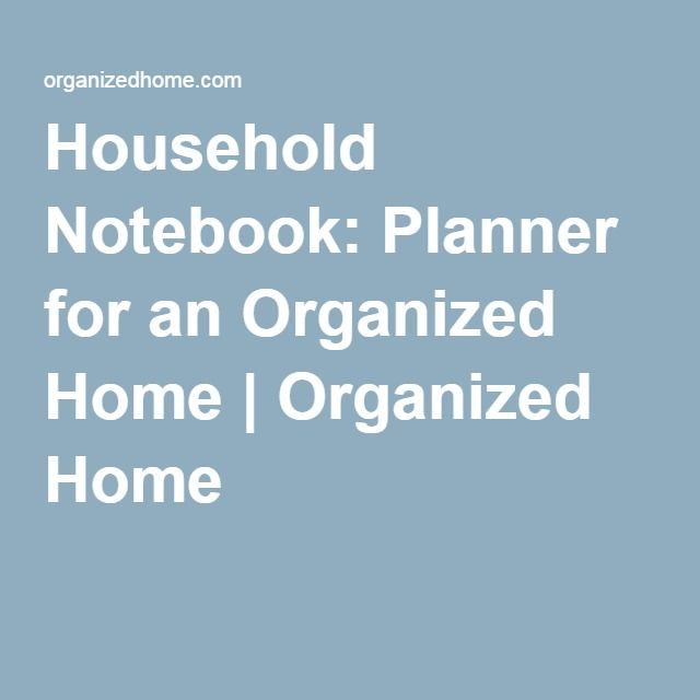 Household Notebook: Planner for an Organized Home   Organized Home