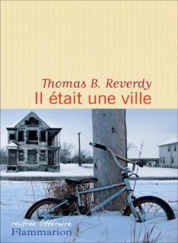 Il était une ville - Thomas B. Reverdy - https://koha.ic2a.net/cgi-bin/koha/opac-detail.pl?biblionumber=205339