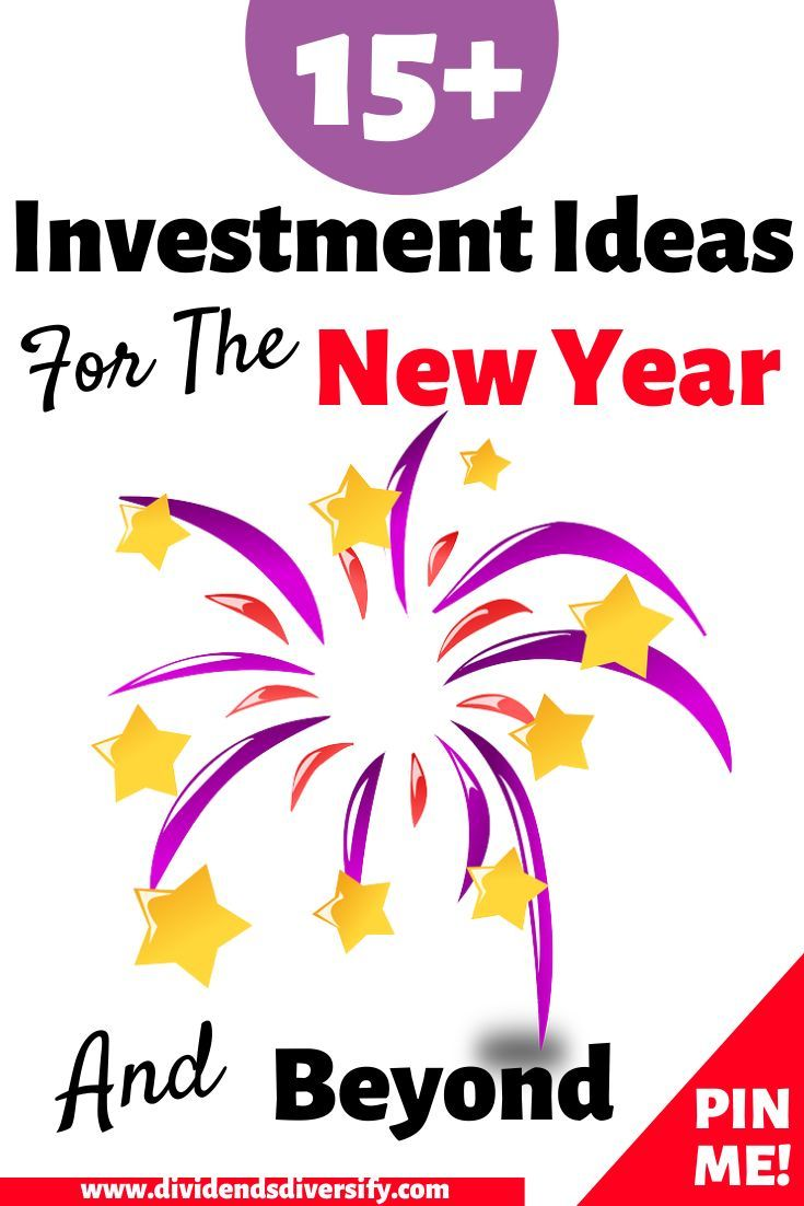 Investment Ideas For 2020 And Beyond Investing Dividend