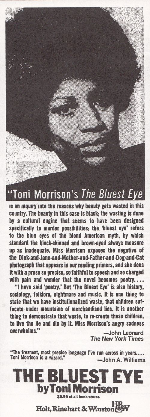First ad for Toni Morrison's The Bluest Eye, 1970 - from Read Me, by New York Times book critic Dwight Garner (via Brain Pickings)