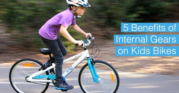 The benefits of internal gears on kids bikes