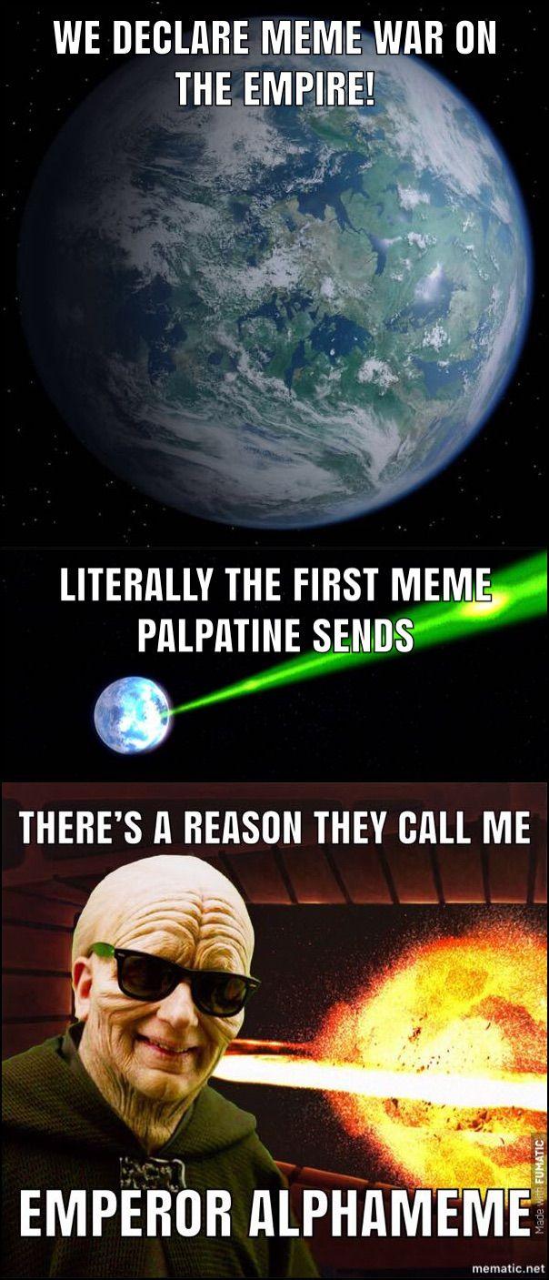 Star Wars Memes Palpatine Memes Alderaan Memes My Memes