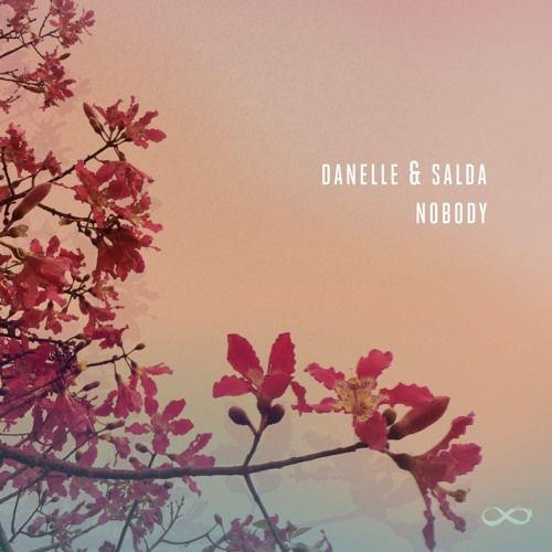 Danelle & Salda - Nobody by Danelle