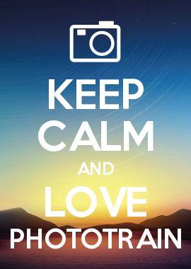 KEEP CALM AND LOVE PHOTOTRAIN