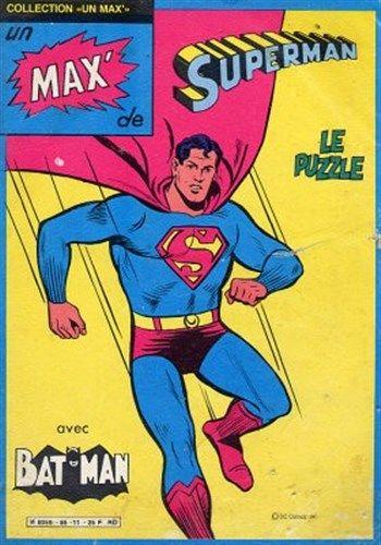 Collection Un Max de Superman - Le puzzle est un album de bande dessinée ou comics, édité par les éditions SAGEDITION - Comics-France.com