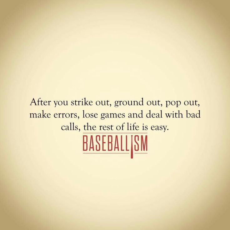 Baseball Quotes About Life Prepossessing 899 Best Baseball Quotes Images On Pinterest  Baseball Stuff
