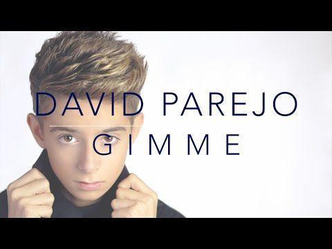 Pronunciación y Letra: Gimme de David Parejo