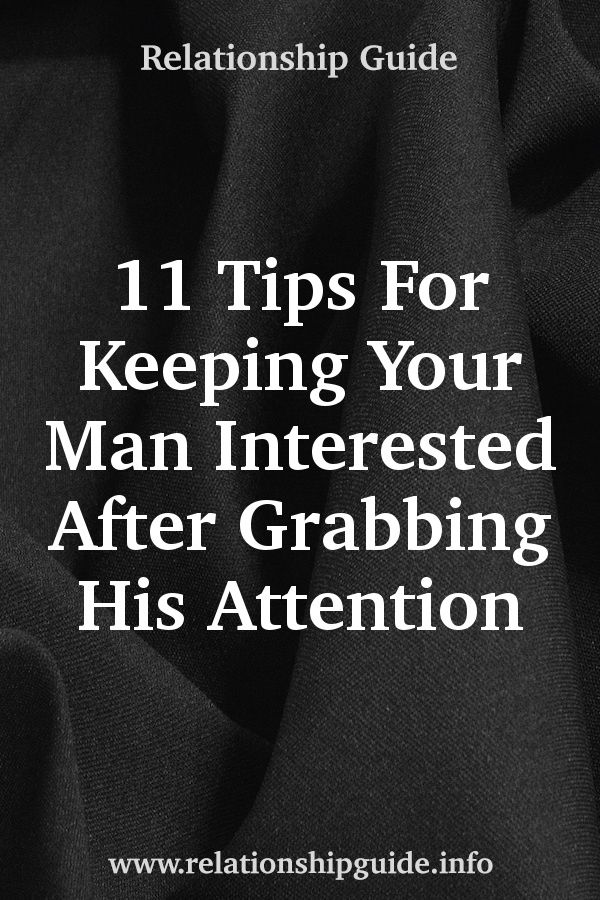 how to keep a man interested in a relationship