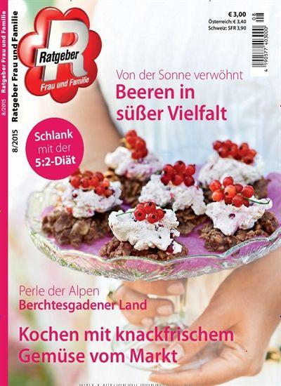 Von der Sonne verwöhnt - Beeren in süßer Vielfalt. Gefunden in: Ratgeber Frau und Familie - epaper, Nr. 8/2015