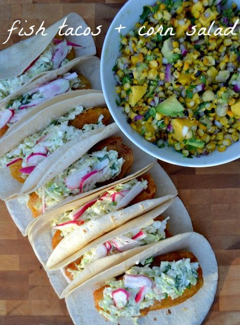 "i talk to food: fish tacos + grilled corn salad (or as the chef calls it, sexy corn salad or ""corn salad in lingerie"")"