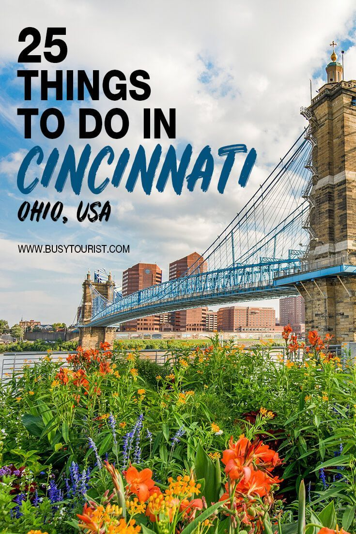 25 Best Fun Things To Do In Cincinnati Ohio Ohio Travel Cool Places To Visit Places To Travel