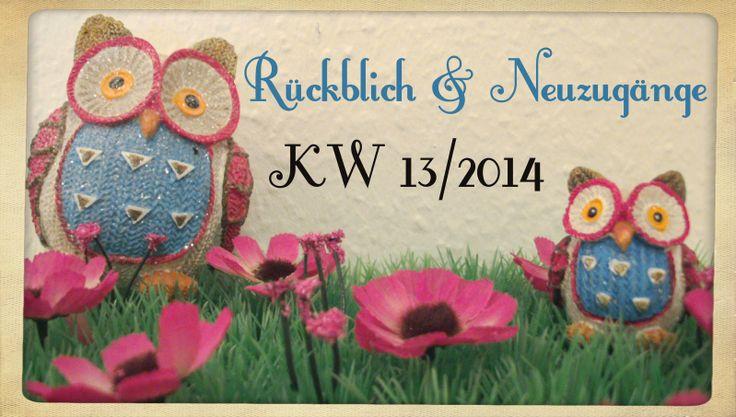 Katis-Buecherwelt: [NEUZUGANG] Rückblick und Neuzugänge der KW 13/201...