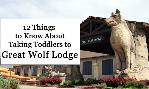 Before taking your toddlers to Great Wolf Lodge, read these 12 things to know to make sure you are prepared for your trip!