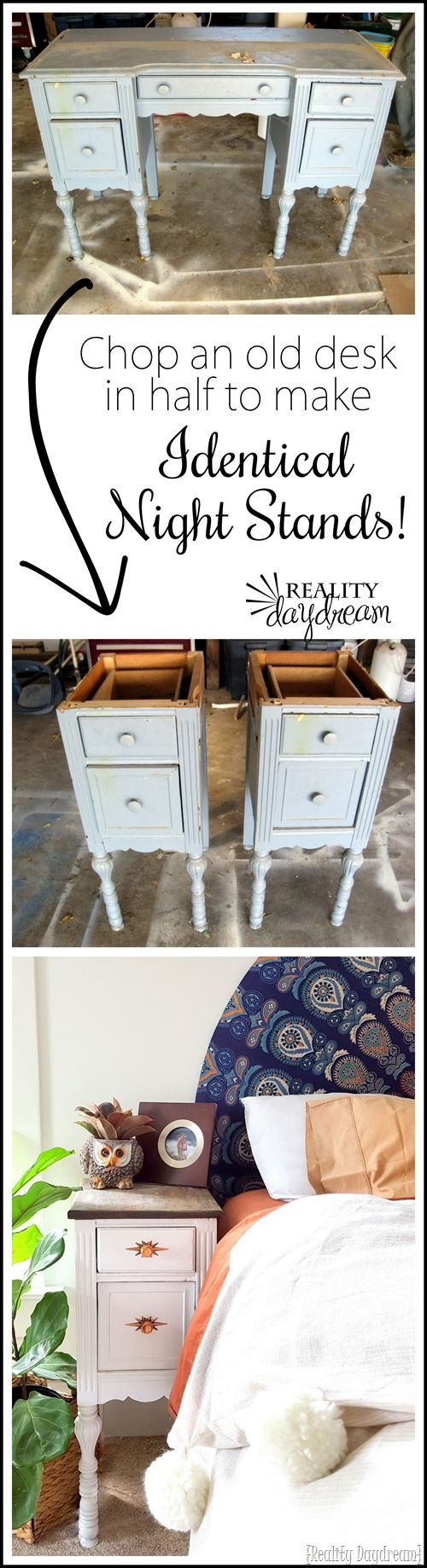 Take apart an old desk to make two unique and IDENTICAL night stands! Finally a bedside table that's the perfect height! {Reality Daydream}
