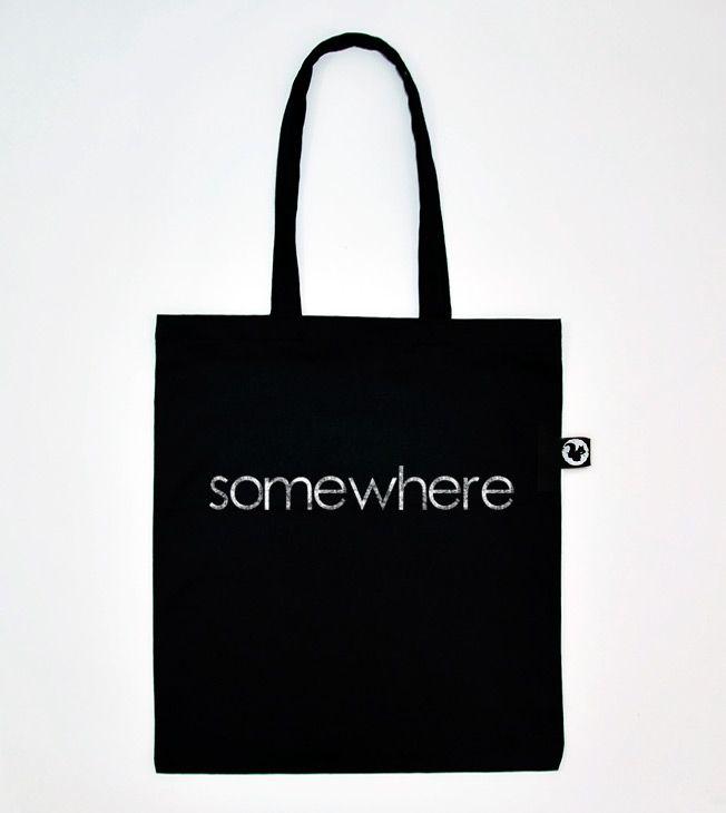 Somewhere Black Tote Bag.   #totebags #screen #printed #handmade #serigrafia #diseño #somewhere #typography #borsa #nera #black #shopping #shopper #goodie #bag