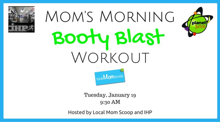Mom's Morning Booty Blast Workout
