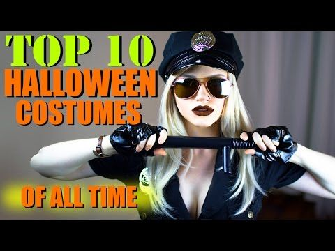 TOP 10 HALLOWEEN COSTUMES OF ALL TIME - YouTube  You have to check this out!!!!!